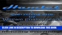 Best Seller Hamlet   everything else by William Shakespeare: A complete Shakespeare collection