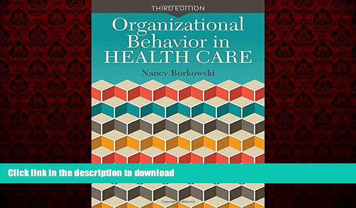 Read books  Organizational Behavior In Health Care online