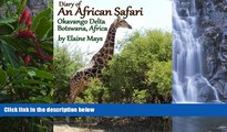 Best Deals Ebook  Diary of an African Safari Okavango Delta Botswana, Arica  Most Wanted