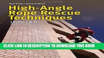 [PDF] High Angle Rope Rescue Techniques: Levels I   II Popular Collection