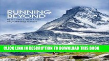 [PDF] Running Beyond: Epic Ultra, Trail and Skyrunning Races Popular Online