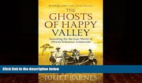 Best Buy Deals  The Ghosts of Happy Valley: Searching for the Lost World of Africa s Infamous