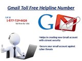Gmail Toll Free Helpline Number 1-877-729-6626 resolve your Gmail glitches
