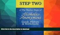 Including Powerful 4th-Step Worksheets 12-Step Workbook for Recovering Alcoholics 2015 Revised Edition