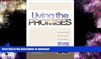 FAVORITE BOOK  Living The Promises: Coming to Life on the Road to Recovery FULL ONLINE