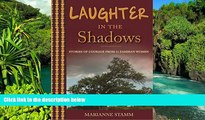 Ebook Best Deals  Laughter in the Shadows: Stories of Courage from 11 Zambian Women  Most Wanted
