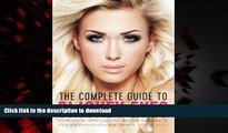 Buy books  The Complete Guide to Smokey Eyes: Professional Techniques for Daytime Wearable to