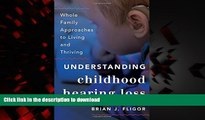 liberty book  Understanding Childhood Hearing Loss: Whole Family Approaches to Living and Thriving