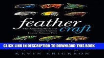 [EBOOK] DOWNLOAD Feather Craft: The Amazing Birds and Feathers Used in Classic Salmon Flies GET NOW