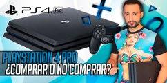PlayStation 4 PRO ¿Comprar o no comprar?