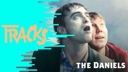 The Daniels - Tracks ARTE