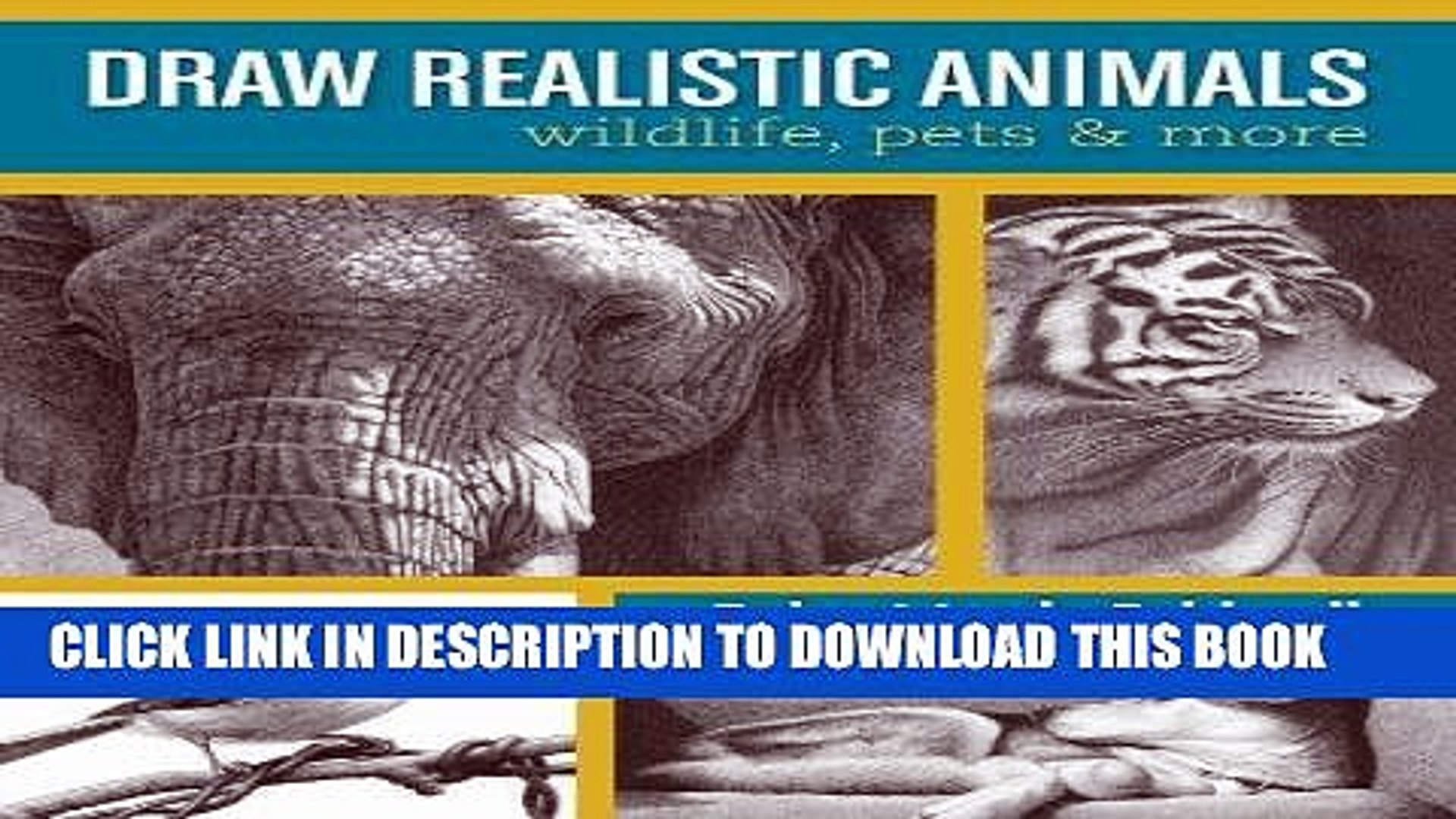 [PDF] Draw Realistic Animals: Wildlife, Pets and More Full Collection
