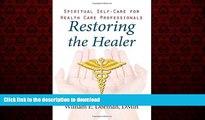 liberty book  Restoring the Healer: Spiritual Self-Care for Health Care Professionals