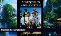 Big Deals  Adventures in Afghanistan  Best Seller Books Most Wanted