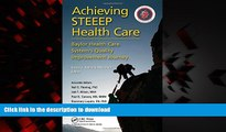 liberty books  Achieving STEEEP Health Care: Baylor Health Care System s Quality Improvement