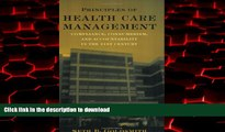 liberty books  Principles of Health Care Management: Compliance Consumerism and Accountability in