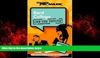Free [PDF] Downlaod  Bard College: Off the Record (College Prowler) (College Prowler: Bard