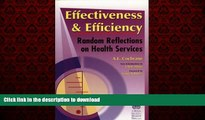 Read books  Effectiveness   Efficiency: Random Reflections on Health Services