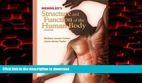 Read books  Memmler s Structure and Function of the Human Body (Structure   Function of the Human