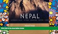Must Have  Nepal: Kathmandu Valley, Chitwan, Annapurna, Mustang, Ev (General Pictorial)  READ