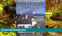 READ FULL  Himalayan Passage: Seven Months in the High Country of Tibet Nepal China India and