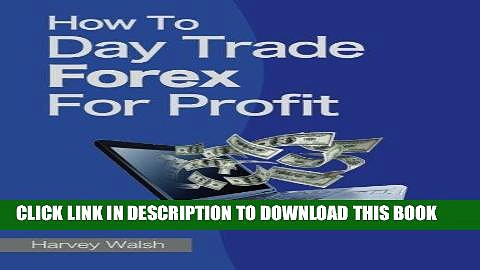 [PDF] How To Day Trade Forex For Profit Popular Online