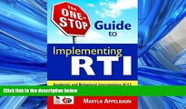FREE DOWNLOAD  The One-Stop Guide to Implementing RTI: Academic and Behavioral Interventions,