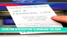 [EBOOK] DOWNLOAD Get a Financial Life: Personal Finance In Your Twenties and Thirties GET NOW