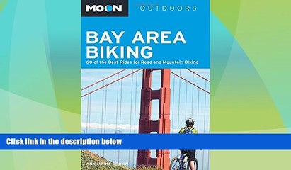 Deals in Books  Moon Bay Area Biking: 60 of the Best Rides for Road and Mountain Biking (Moon