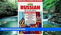 READ NOW  Russian at a Glance: Phrase Book and Dictionary for Travelers  Premium Ebooks Online
