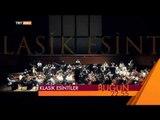 Klasik Esintiler (2 Mart 2015 Tanıtım) - TRT Avaz