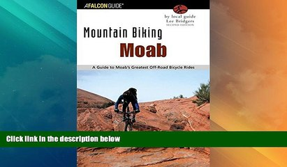Deals in Books  Mountain Biking Moab: A Guide To Moab s Greatest Off-Road Bicycle Rides (Regional