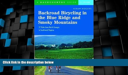 Buy NOW  Backroad Bicycling in the Blue Ridge and Smoky Mountains: 27 Rides for Touring and