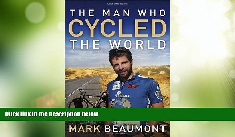 Deals in Books  The Man Who Cycled the World  Premium Ebooks Online Ebooks