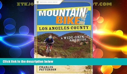 Big Sales  Mountain Bike! Los Angeles County: A Wide-Grin Ride Guide  Premium Ebooks Best Seller