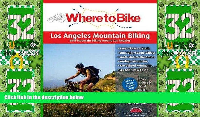 Big Sales  Where to Bike Los Angeles Mountain Biking: Best Mountain Biking around Los Angeles