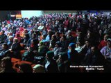 Bosna Hersek Konserleri (Bosna- Tuzla/2. Kısım) - TRT Avaz