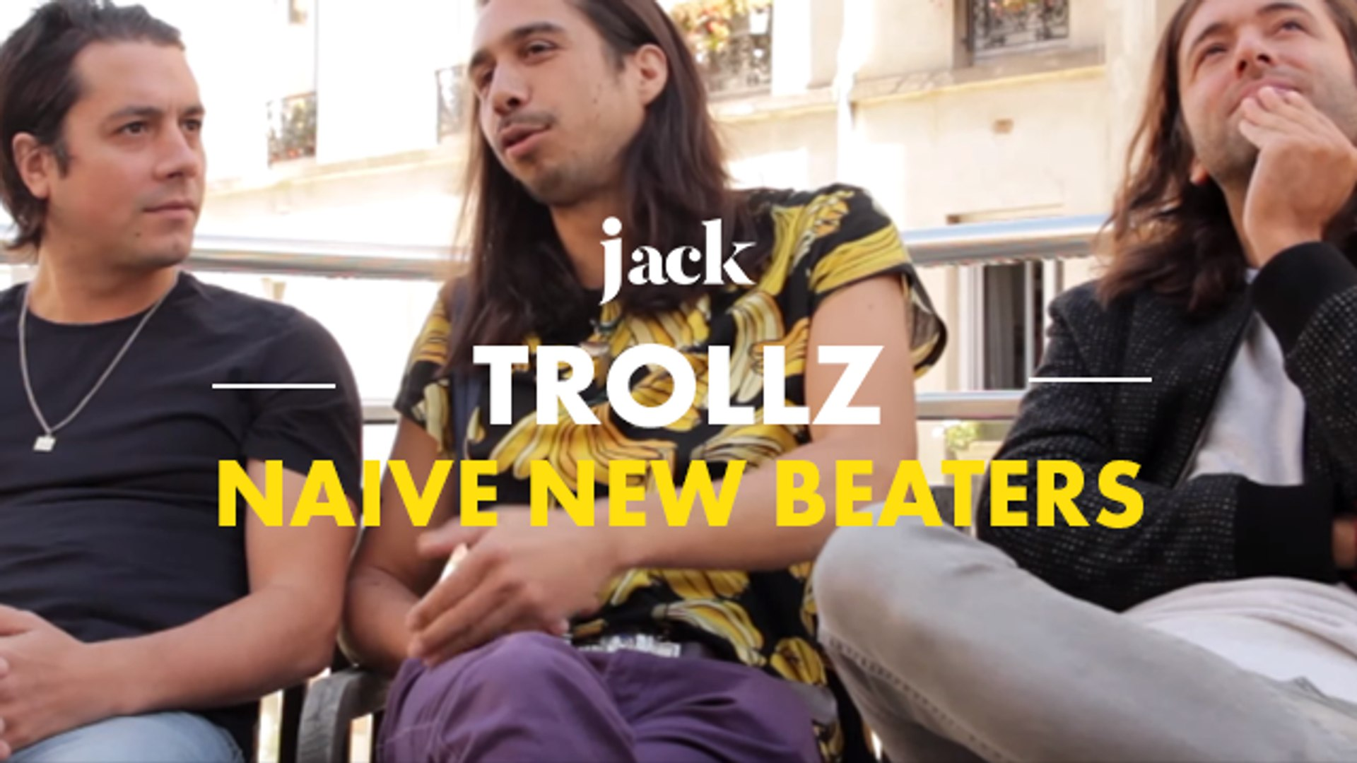 Naive New Beaters : « On essaye de groover black » – Trollz | JACK