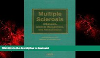 Buy book  Multiple Sclerosis: Diagnosis, Medical Management, and Rehabilitation online for ipad