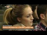 Saraybosna'da Yüksek Öğretim ve Üsküp Balkan Üniversitesi - Balkan Gündemi - TRT Avaz