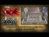 Osmanlı'dan Günümüze Musul ve Kerkük'ün Statüsü ve Yapısı - Türkistan Gündemi - TRT Avaz