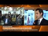 Arnavutluk'ta Türkiye Olan İlgi Ne Durumda? - Balkan Gündemi - TRT Avaz