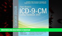 Best books  ICD-9-CM Coding Handbook, without Answers, 2015 Rev. Ed. (Brown, ICD-9-CM Coding