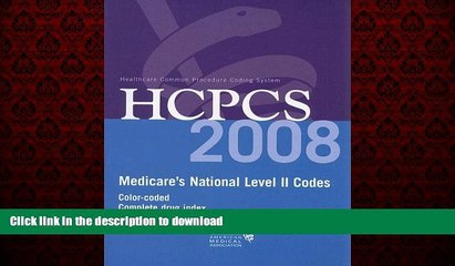 liberty books  HCPCS 2008: Medicare s National Level II Codes: Color-Coded Complete Drug Index