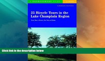 Deals in Books  25 Bicycle Tours in the Lake Champlain Region: Scenic Tours in Vermont, New York,