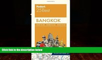 Big Deals  Fodor s Bangkok 25 Best (Full-color Travel Guide)  Best Seller Books Best Seller