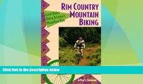 Big Sales  Rim Country Mountain Biking: Great Rides Along Arizona s Mogollon Rim (The Pruett