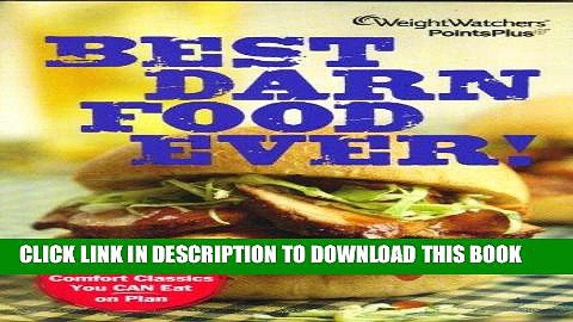 Best Seller Weight Watchers PointsPlus Best Darn Food Ever Cookbook (140 Comfort Classics) Free