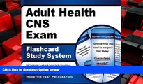 EBOOK ONLINE  Adult Health CNS Exam Flashcard Study System: CNS Test Practice Questions   Review
