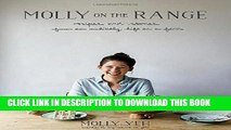 [PDF] Molly on the Range: Recipes and Stories from An Unlikely Life on a Farm Popular Online